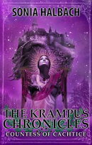 The Krampus Chronicles: Countess of Cachtice