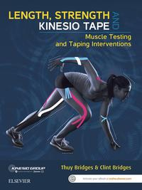 Length, Strength and Kinesio Tape - eBookMuscle Testing and Taping Interventions【電子書籍】[ Clint Bridges ]