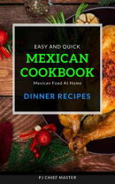 Mexican Cookbook Dinner Recipes