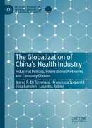 The Globalization of China's Health Industry