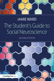 The Student's Guide to Social Neuroscience【電子書籍】[ Jamie Ward ]