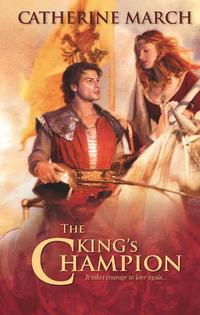 The King's Champion【電子書籍】[ Catherine March ]