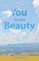 You Are the Beauty