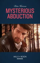 Mysterious Abduction (Mills & Boon Heroes) (A Badge of Honor Mystery, Book 1)