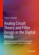 Analog Circuit Theory and Filter Design in the Digital World