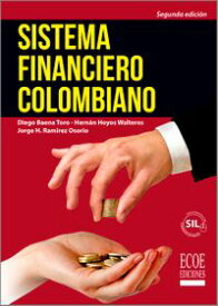Sistema financiero colombiano【電子書籍】[ Diego Baena Toro ]