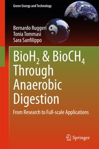BioH2&BioCH4ThroughAnaerobicDigestionFromResearchtoFull-scaleApplications