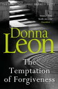 The Temptation of Forgiveness【電子書籍】[ Donna Leon ]