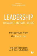 Leadership Dynamics and Wellbeing