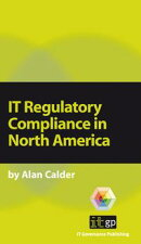 IT Regulatory Compliance in North America