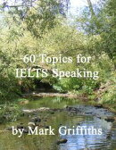 60 Topics for IELTS Speaking