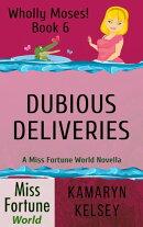 Dubious Deliveries