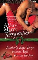 A Very Merry Temptation: 'Twas the Season / Mistletoe in Memphis / Second-Chance Christmas (Mills & Boon Kim…