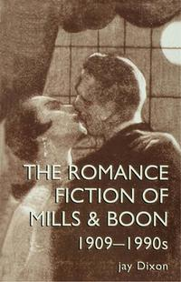 TheRomanticFictionOfMills&Boon,1909-1995