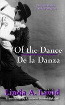 Of the Dance/De la Danza (English and Spanish Edition) (A Dual Language Book)