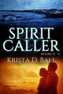 Spirit Caller: Books 4-6
