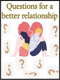 Questions for a better relationship