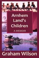Arnhem Land's Children