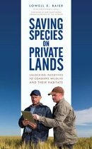 Saving Species on Private Lands