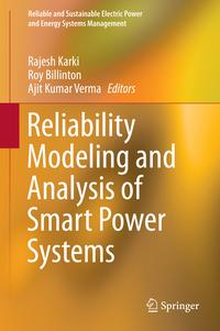 Reliability Modeling and Analysis of Smart Power Systems【電子書籍】