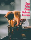 Easy Trips Clean Makeup Brushes