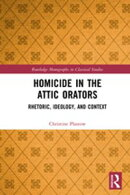 Homicide in the Attic Orators