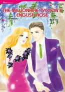 The Millionaire Tycoon's English Rose (Harlequin Comics)