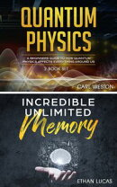 Quantum Physics - Incredible Unlimited Memory