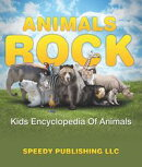 Animals Rock - Kids Encyclopedia Of Animals