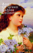 Anne of Green Gables Collection: Anne of Green Gables, Anne of the Island, and More Anne Shirley Books (Zongo Classics)