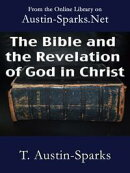 The Bible and the Revelation of God in Christ