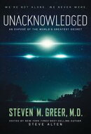 Unacknowledged: An Expose of the World's Greatest Secret