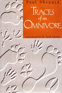 Traces of an Omnivore【電子書籍】[ Paul Shepard ]