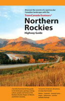 TransCanada Ecotours Northern Rockies Highway Guide