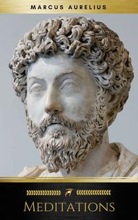 Meditations - Enhanced Edition (Illustrated. Newly revised text. Includes Image Gallery + Audio) (Stoics In Their Own Words Book 2)【電子書籍】[ Marcus Aurelius ]