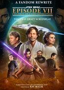 Star Wars Episode 7 | Children of a Lost Empire | A Fandom Rewrite