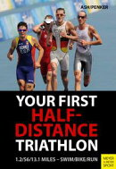 Triathlon Half Distance Training 3rd Ed