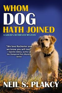 Whom Dog Hath Joined【電子書籍】[ Neil Plakcy ]