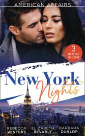 American Affairs: New York Nights: The Nanny and the CEO (Babies and Brides) / Only on His Terms / A Cowboy in Manhattan【電子書籍】[ Rebecca Winters ]