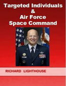 Targeted Individuals & Air Force Space Command