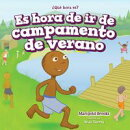 Es hora de ir de campamento de verano (It's Time for Summer Camp)
