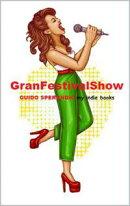 GranFestivalShow!