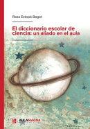 El diccionario escolar de ciencia: un aliado en el aula