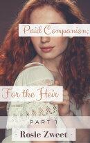 Paid Companion: For the Heir (Part 1)