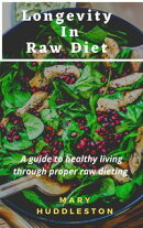 Longevity In Raw Diet