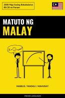 Matuto ng Malay - Mabilis / Madali / Mahusay