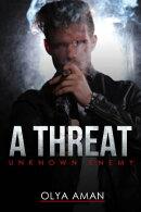 A Threat ~ Unknown Enemy
