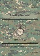 Marine Corps Warfighting Publication MCWP 6-10 Leading Marines January 2019