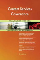 Content Services Governance A Complete Guide - 2020 Edition
