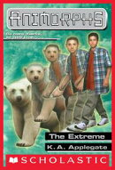The Extreme (Animorphs #25)